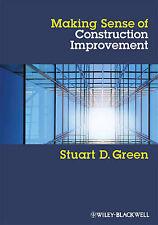 Making Sense of Construction Improvement: A Critical Review by Stuart D....