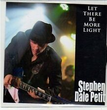 (CA422) Stephen Dale Petit, Let There Be More Light - 2010 DJ CD