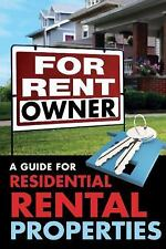 For Rent by Owner : A Guide for Residential Rental Properties by John Lack...
