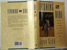 Jane Kidd LEARNING TO RIDE $30 HC-DJ Practical Guide to Horsemanship 1992