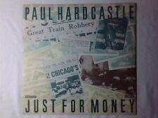 """PAUL HARDCASTLE Just for money 12"""" UK"""