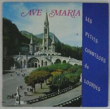 Les Petits Chanteurs de Lourdes 45 tours Ave Maria