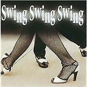 Various Artists - Swing Swing Swing [High Note] (2007)