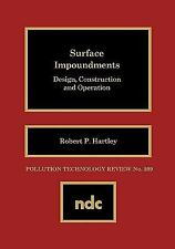 Surface Impoundments: Design, Construction and Operation (Pollution Technology R