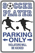 "Metal Sign Soccer Player Parking Only Kicked 8"" x 12"" Aluminum S408"