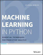 Machine Learning in Python: Essential Techniques for Predictive Analysis by...