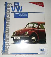 Reparaturanleitung VW Käfer 1200 1300 1302 1303 1500 1600 + Karmann Ghia ab 1968