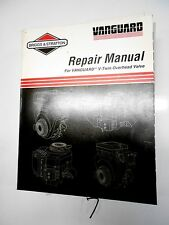 Briggs & Stratton Vanguard 4 cycle V-Twin OHV Engines Repair Manual   12/98