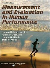 Measurement And Evaluation In Human Performance by Morrow
