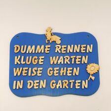 witziges Türschild für Gärtner, Dumme rennen.....Geschenkidee Eingang Holz blau