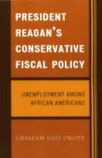 President Reagan's Conservative Fiscal Policy: Unemployment Among African Ameri