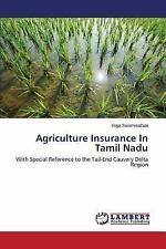 Agriculture Insurance in Tamil Nadu by Swaminathan Yoga (2015, Paperback)