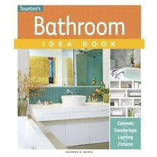 Bathroom Idea Book by Sandra S. Soria and Andrew Wormer (2013, Paperback, New...