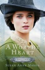 BRAND NEW * Courage to Dream: A Worthy Heart 2 by Susan Anne Mason 2016, PB