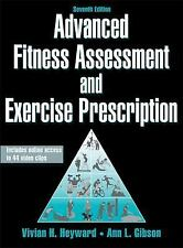 Advanced Fitness Assessment and Exercise Prescription-7th Edition with Online...