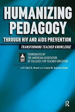 Humanizing Pedagogy Through HIV and AIDS Prevention: Transforming Teacher Knowle