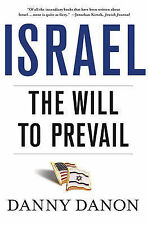 Israel: The Will to Prevail, Danon, Danny, New Book