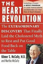 The Heart Revolution : The Extraordinary Discovery That Finally Laid the...