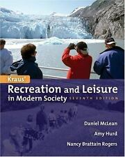 Recreation and Leisure in Modern Society by Nancy Brattain Rogers, Daniel...