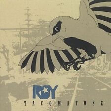 Tacomatose [EP] [EP] by Roy (CD, Aug-2003, Initial)