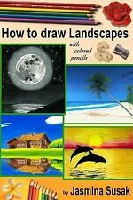 How to Draw Landscapes : With Colored Pencils in Realistic Style for Beginner...