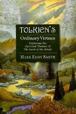Tolkien's Ordinary Virtues-Mark Eddy Smith-TSP-Combined shipping