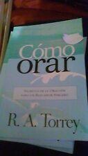 Como Orar -  R. A. Torrey