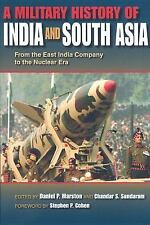 A Military History of India and South Asia : From the East India Company to...