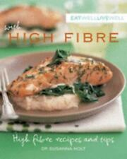 Eat Well, Live Well with IBS: High Fibre Recipes and Tips
