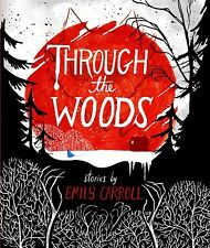 Through the Woods by Emily Carroll Paperback Horror Fairy Tales & Folklore NEW