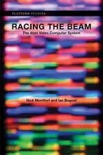 Racing the Beam: The Atari Video Computer System (Platform Studies), Nick Montfo