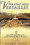 The Road from Versailles : Louis XVI, Marie Antoinette, and the Fall of the...