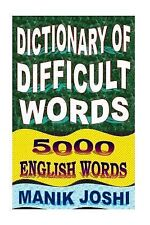 Dictionary of Difficult Words: 5000 English Words by Manik Joshi (2014,...