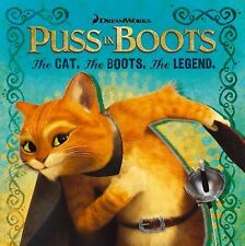 The Cat. The Boots. The Legend. (Puss in Boots Movie), , Good Book