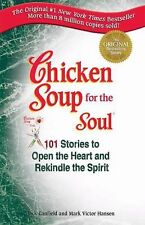G, Chicken Soup for the Soul: 101 Stories to Open the Heart and Rekindle the Spi