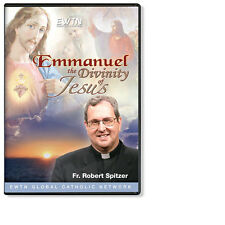 EMMANUEL: THE DIVINITY OF JESUS W/ FR. ROBERT SPITZER AN  EWTN DVD