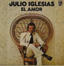 """Julio Iglesias-El amor LP 12"""" (s 593)"""