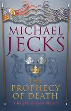 The Prophecy of Death (Knights Templar)