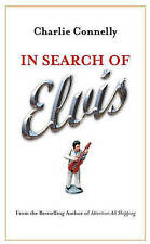 In Search of Elvis: A Journey to Find the Man Beneath