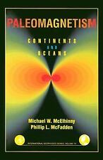 Paleomagnetism, Volume 73, Second Edition: Continents and Oceans (International