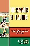 NEW The Rewards of Teaching: Student Achievement Is Exciting by Scott D. Richman