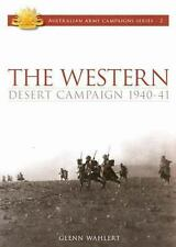 Australian Army Campaigns: The Western Desert Campaign, 1940-41 2 by Glenn...