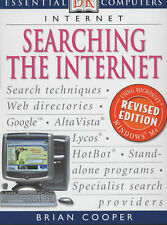 SEARCHING THE INTERNET (ESSENTIAL COMPUTERS), BRIAN COOPER, Used; Good Book