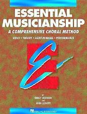 Essential Musicianship: A Comprehensive Choral Method : Voice Theory Sight-Read