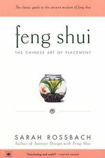 Feng Shui: The Chinese Art of Placement, Rossbach, Sarah, Good Condition, Book