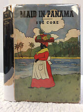 MAID IN PANAMA By Sue Core - 1938 - Jamaica, West Indies