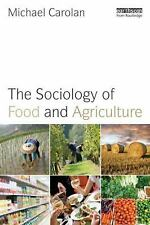 Earthscan Food and Agriculture: The Sociology of Food and Agriculture by...