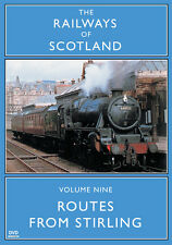 The Railways Of Scotland Volume Nine: Routes From Stirling - DVD