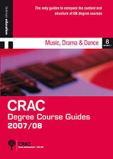 DCG1 07/08: MUSIC, DRAMA & DANCE (CRAC Degree Course Guides 2007/8 Series 1), CR