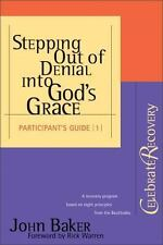 Stepping Out of Denial into God's Grace Participant's Guide #1